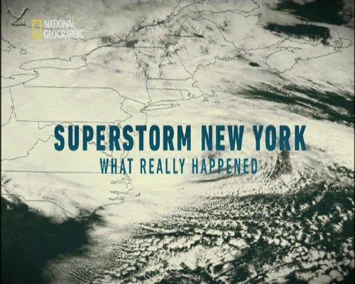 Superstorm New York: What really hapened / Ураганът Санди: Kакво се случи в действителност